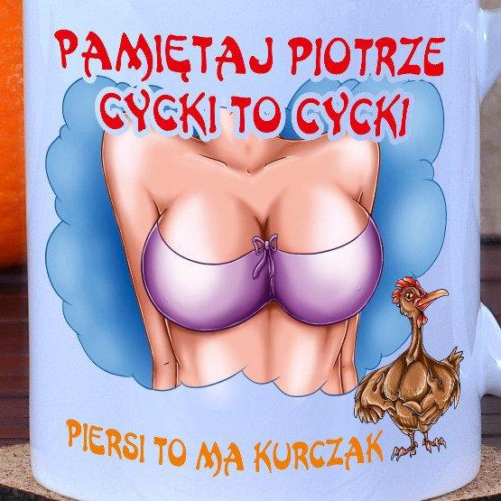 "Kubek ""cycki to cycki..."""