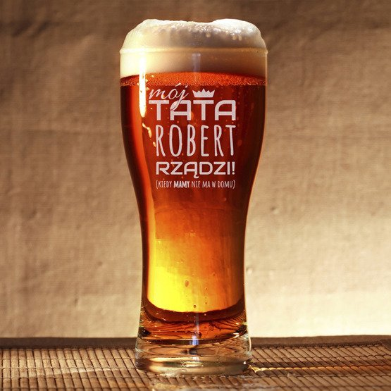 Szklanka do piwa - Tata rządzi- prezent dla ojca